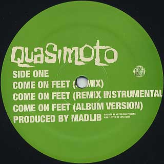 Quasimoto / Come On Feet label