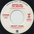 Quincy Jones / Boogie Joe, The Grinder