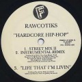 Rawcotiks / Hardcore Hip Hop