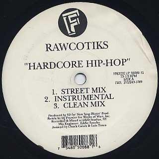 Rawcotiks / Hardcore Hip Hop back