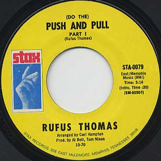 Rufus Thomas / (Do The) Push And Pull front