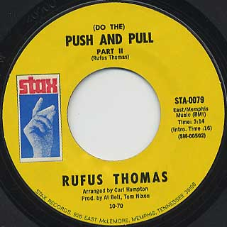 Rufus Thomas / (Do The) Push And Pull back