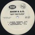 Show & A.G. / Got The Flava