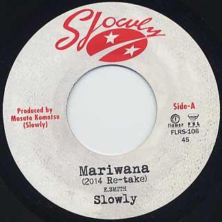 Slowly / Mariwana(2014 re-take)