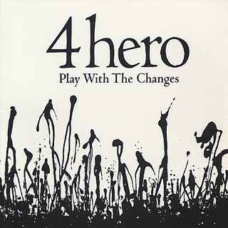 4 Hero / Play With The Changes front