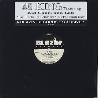 45 King / Lati Rocks Da Bells