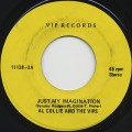 Al Collie And The Vips / Just My Imagination