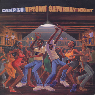 Camp Lo / Uptown Saturday Night front