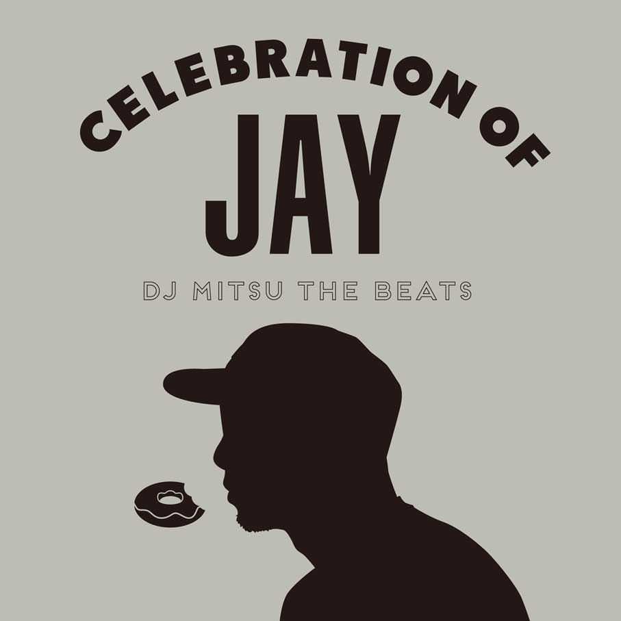 DJ Mitsu The Beats / Celebration Of JAY(CD)