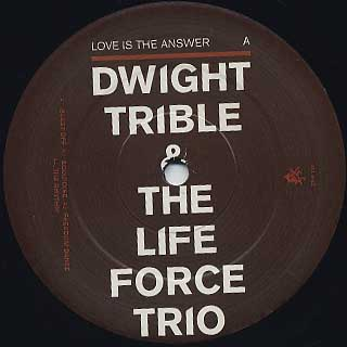 Dwight Trible & The Life Force Trio / Love Is Answer label