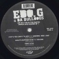 EDO.G & Da Bulldogs / Life Of Kid In The Ghetto Demo and Rarites EP 1