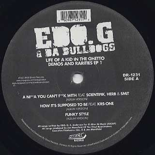 EDO.G & Da Bulldogs / Life Of Kid In The Ghetto Demo and Rarites EP 1