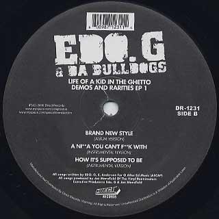 EDO.G & Da Bulldogs / Life Of Kid In The Ghetto Demo and Rarites EP 1 back