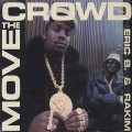 Eric B. & Rakim / Move The Crowd(12