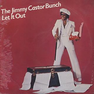 Jimmy Castor Bunch / Let It Out