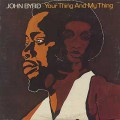 John Byrd / Your Thing And My Thing