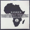 Kankick / Traditional Heritage
