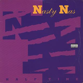 Nasty Nas / Half Time