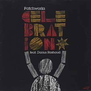 Patchworks feat. Darius Rashaud / Celebration