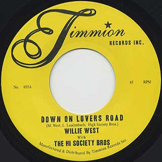 Willie West with The Hi Society Bros / Down On Lovers Road back