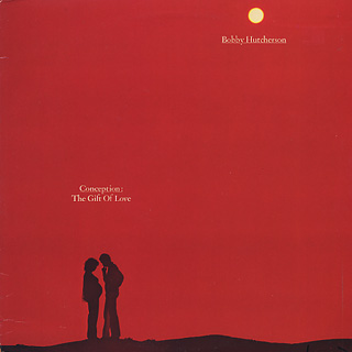 Bobby hutcherson conception the gift of love lp columbia bobby hutcherson conception the gift of love negle Images