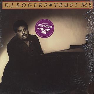 D.J. Rogers / Trust Me
