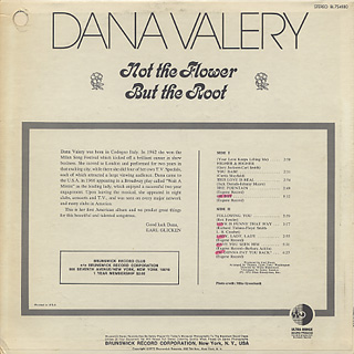 Dana Valery / Not The Flower But The Root back