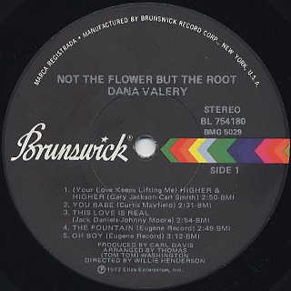 Dana Valery / Not The Flower But The Root label