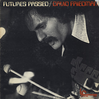 David Friedman / Futures Passed front
