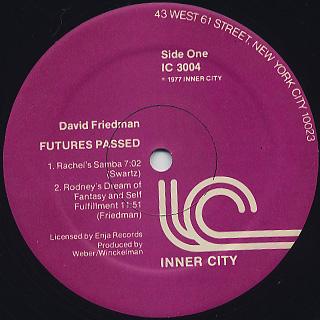 David Friedman / Futures Passed label