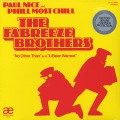 Fabreeze Brothers (Phill Most Chill & Paul Nice) / No Other Than