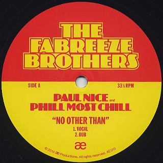 Fabreeze Brothers (Phill Most Chill & Paul Nice) / No Other Than label
