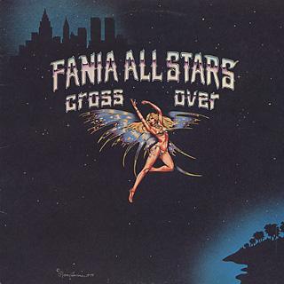 Fania All Stars / Cross Over