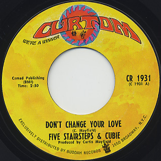 Five Stairsteps And Cubie Don T Change Your Love 7inch