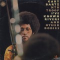 Gary Bartz Ntu Troop / I've Know Rivers And Other Bodies