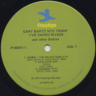 Gary Bartz Ntu Troop / I've Know Rivers And Other Bodies label