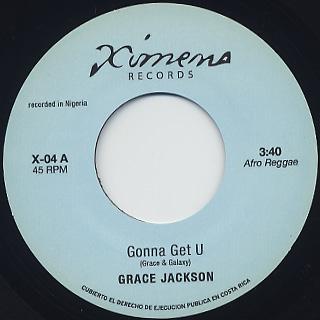 Grace Jackson / Gonna Get U c/w Underground Vegetables / Melting Pot