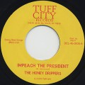 Honey Drippers / Impeach The President