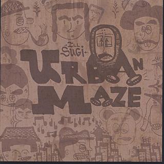 ILLSUGI / Urban Maze EP