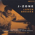 J-Zone / Lunch Breaks