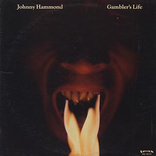 Johnny Hammond / Gambler's Life