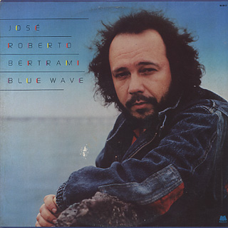 Jose Roberto Bertrami / Blue Wave