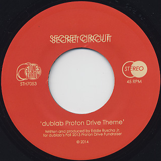 Secret Circuit / Dublab Proton Drive Theme label