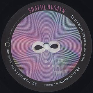 Shafiq Husayn / It's Better For You back