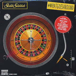 Statik Selektah / What Goes Around front