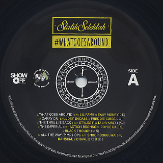 Statik Selektah / What Goes Around label