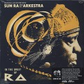 Sun Ra & His Arkestra / In The Orbit Of Ra