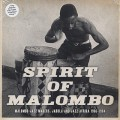 V.A. / Spirit Of Malombo - Malombo Jazz Makers, Jabula And Jazz Afrika 1966-1984