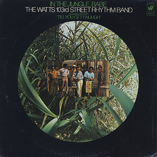 Watts 103rd Street Rhythm Band / In The Jungle, Babe front