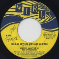 Wendy Alleyne & The Dynamics / Hold Me Love Me And Take Me Home